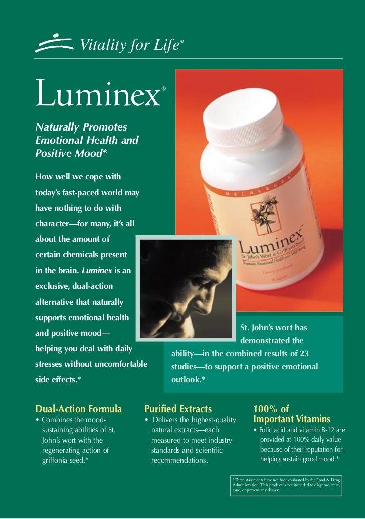 Vitality for Life           ®                                     ®Naturally PromotesEmotional Health andPositive Mood*How...