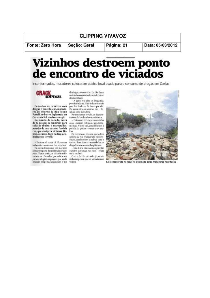 CLIPPING VIVAVOZFonte: Zero Hora   Seção: Geral   Página: 21   Data: 05/03/2012