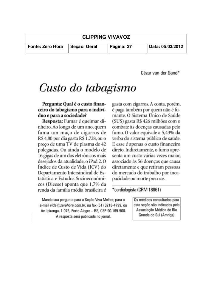 CLIPPING VIVAVOZFonte: Zero Hora   Seção: Geral   Página: 27   Data: 05/03/2012