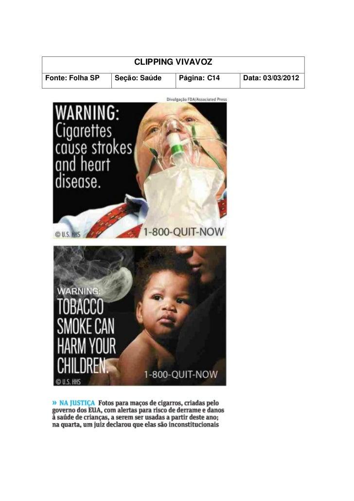 CLIPPING VIVAVOZFonte: Folha SP   Seção: Saúde   Página: C14   Data: 03/03/2012