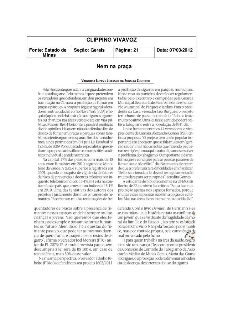 CLIPPING VIVAVOZFonte: Estado de   Seção: Gerais   Página: 21   Data: 07/03/2012      Minas                            Nem...