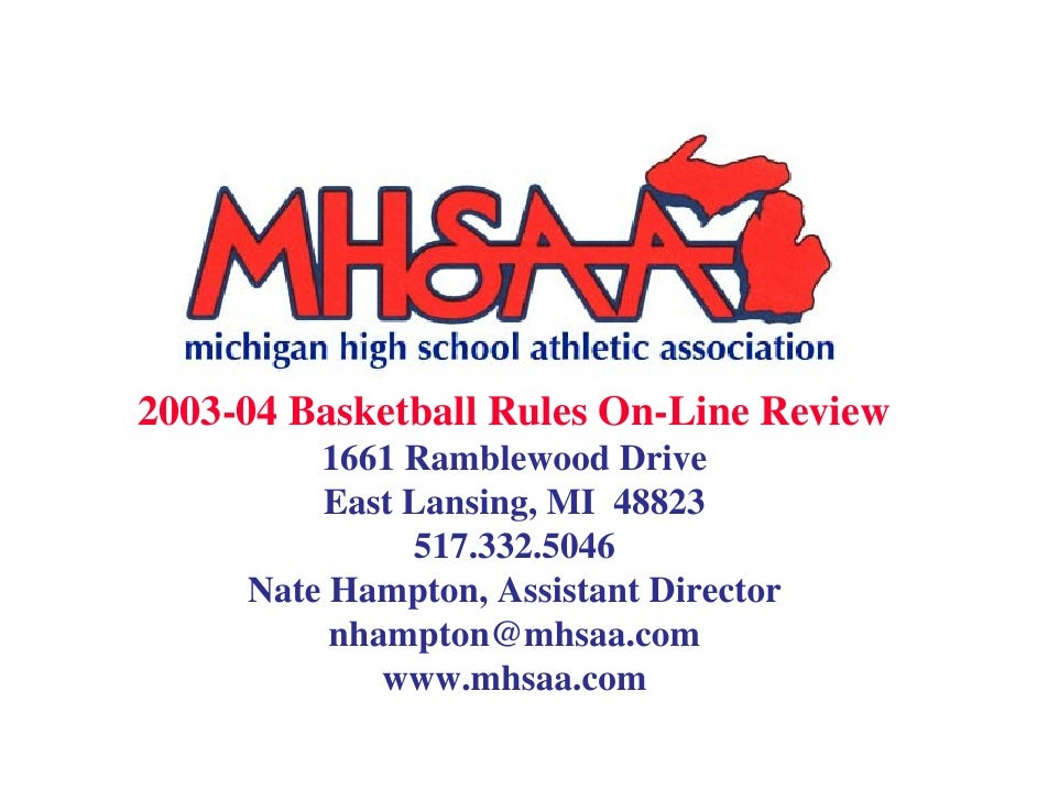 2003-04 Basketball Rules On-Line Review          1661 Ramblewood Drive          East Lansing, MI 48823               517.3...