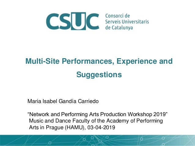 """Maria Isabel Gandía Carriedo """"Network and Performing Arts Production Workshop 2019"""" Music and Dance Faculty of the Academy..."""