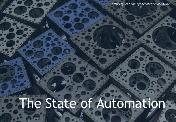 The State of Automation http://flickr.com/generated/2585844966/