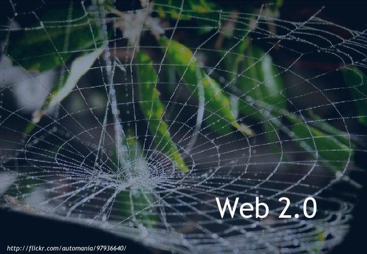 http://flickr.com/automania/97936640/ Web 2.0