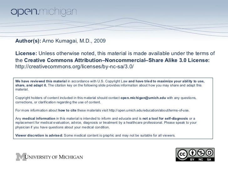 Author(s): Arno Kumagai, M.D., 2009License: Unless otherwise noted, this material is made available under the terms ofthe ...
