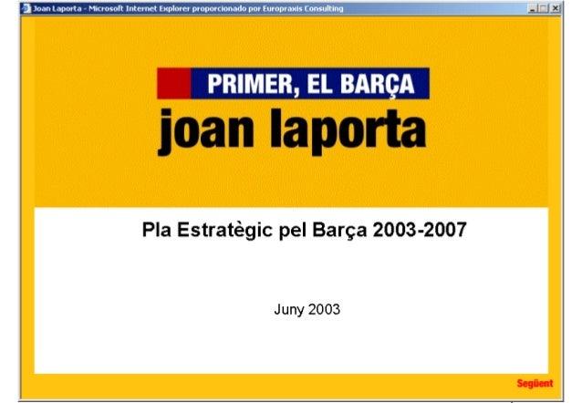 Pla estratègic FC Barcelona de la candidatura de Joan Laporta - any 2003