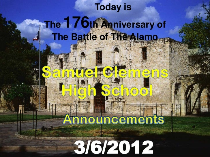 Today isThe 176  th Anniversary of The Battle of The Alamo      3/6/2012