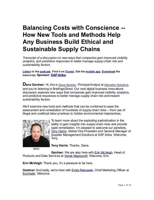 Balancing Costs with Conscience -- How New Tools and Methods Help Any Business Build Ethical and Sustainable Supply Chains...
