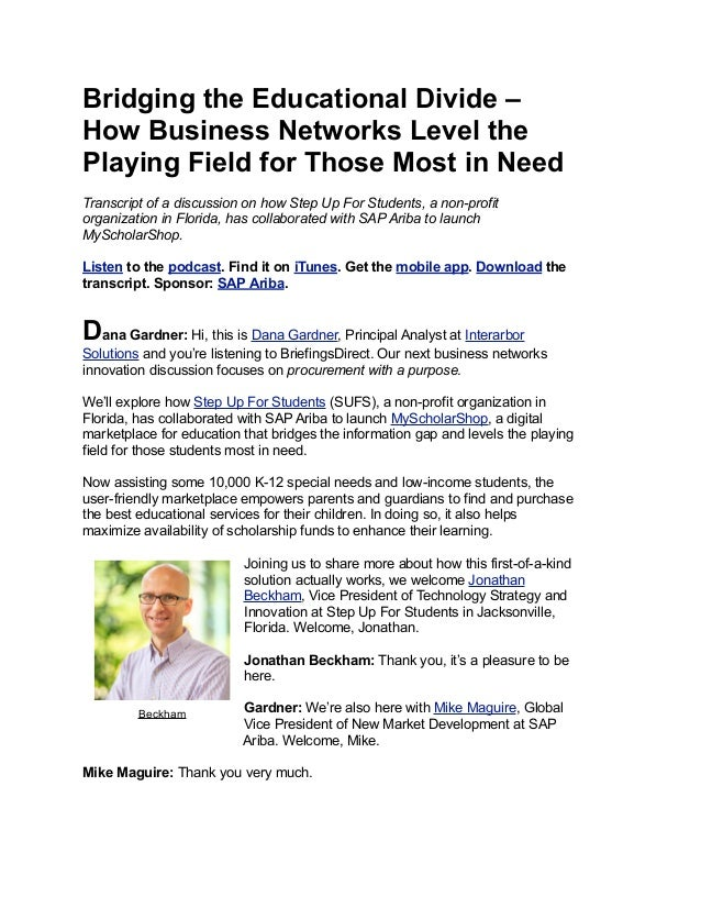Bridging the Educational Divide – How Business Networks Level the Playing Field for Those Most in Need Transcript of a dis...