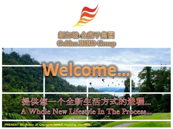 *PRESENT BY: Robin JF Chung_indexGB_Kuching_Sarawak_Email: jtfchung@gmail.com