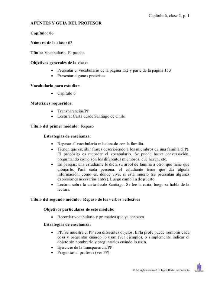 Capítulo 6, clase 2, p. 1APUNTES Y GUIA DEL PROFESORCapítulo: 06Número de la clase: 02Título: Vocabulario. El pasadoObjeti...