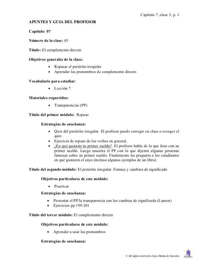 Capítulo 7, clase 3, p. 1APUNTES Y GUIA DEL PROFESORCapítulo: 07Número de la clase: 03Título: El complemento directoObjeti...