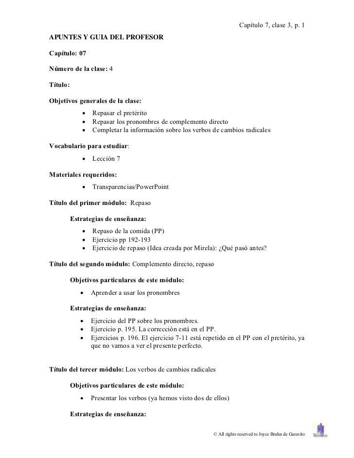 Capítulo 7, clase 3, p. 1APUNTES Y GUIA DEL PROFESORCapítulo: 07Número de la clase: 4Título:Objetivos generales de la clas...