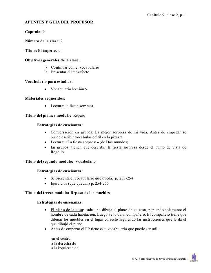 Capítulo 9, clase 2, p. 1APUNTES Y GUIA DEL PROFESORCapítulo: 9Número de la clase: 2Título: El imperfectoObjetivos general...