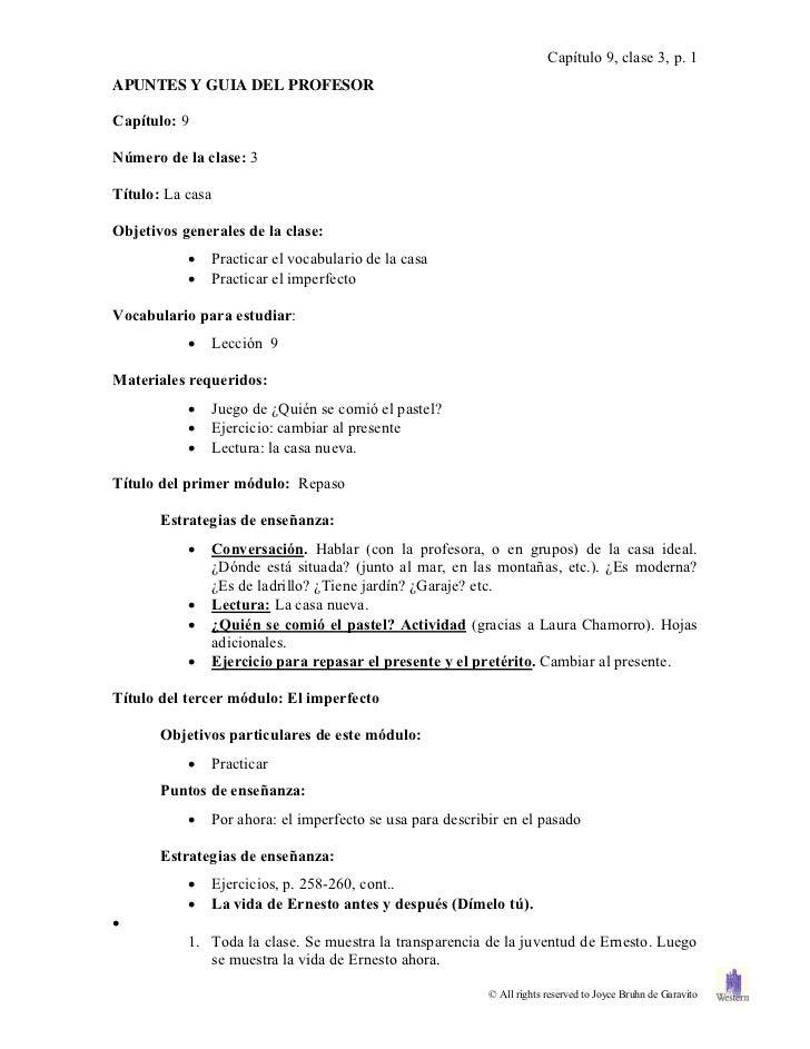 Capítulo 9, clase 3, p. 1APUNTES Y GUIA DEL PROFESORCapítulo: 9Número de la clase: 3Título: La casaObjetivos generales de ...