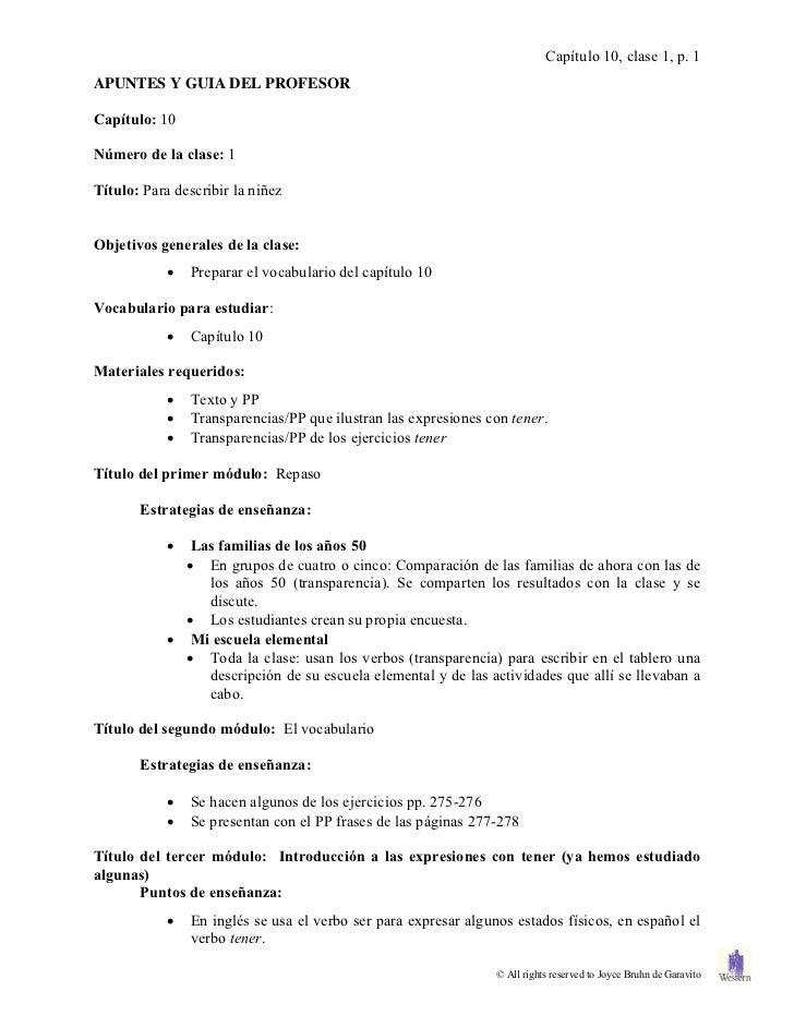 Capítulo 10, clase 1, p. 1APUNTES Y GUIA DEL PROFESORCapítulo: 10Número de la clase: 1Título: Para describir la niñezObjet...