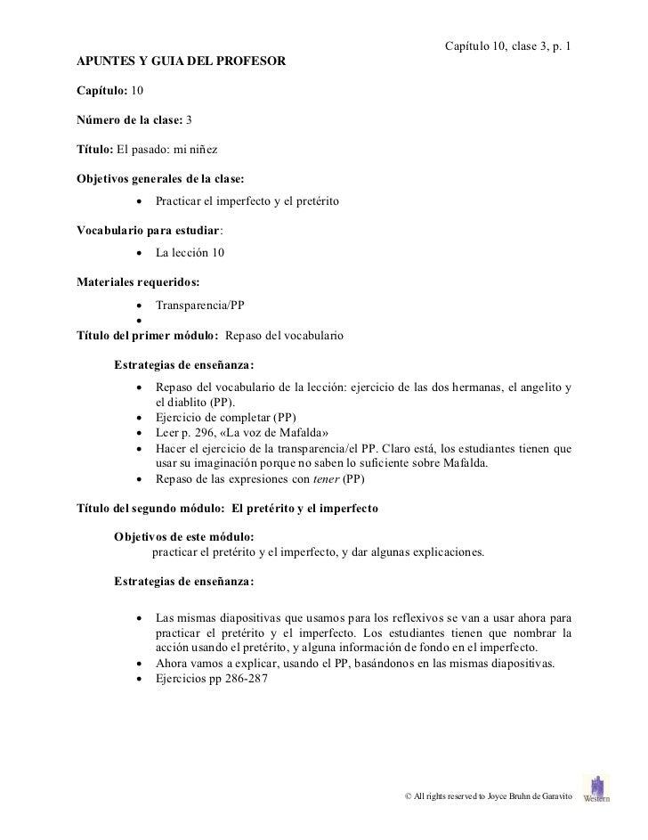 Capítulo 10, clase 3, p. 1APUNTES Y GUIA DEL PROFESORCapítulo: 10Número de la clase: 3Título: El pasado: mi niñezObjetivos...