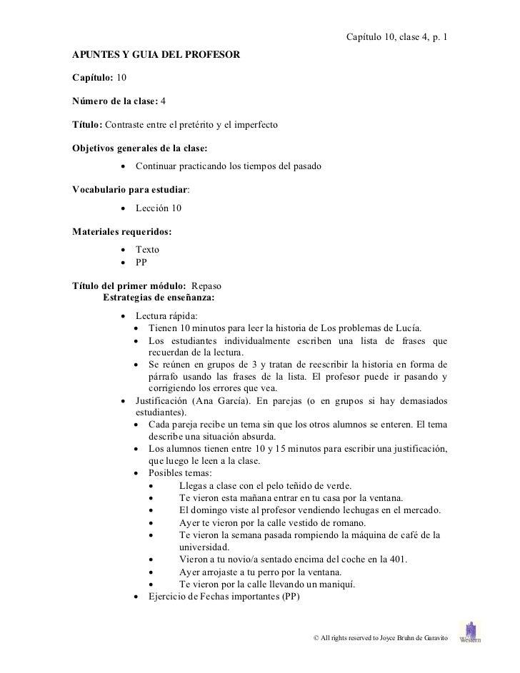 Capítulo 10, clase 4, p. 1APUNTES Y GUIA DEL PROFESORCapítulo: 10Número de la clase: 4Título: Contraste entre el pretérito...