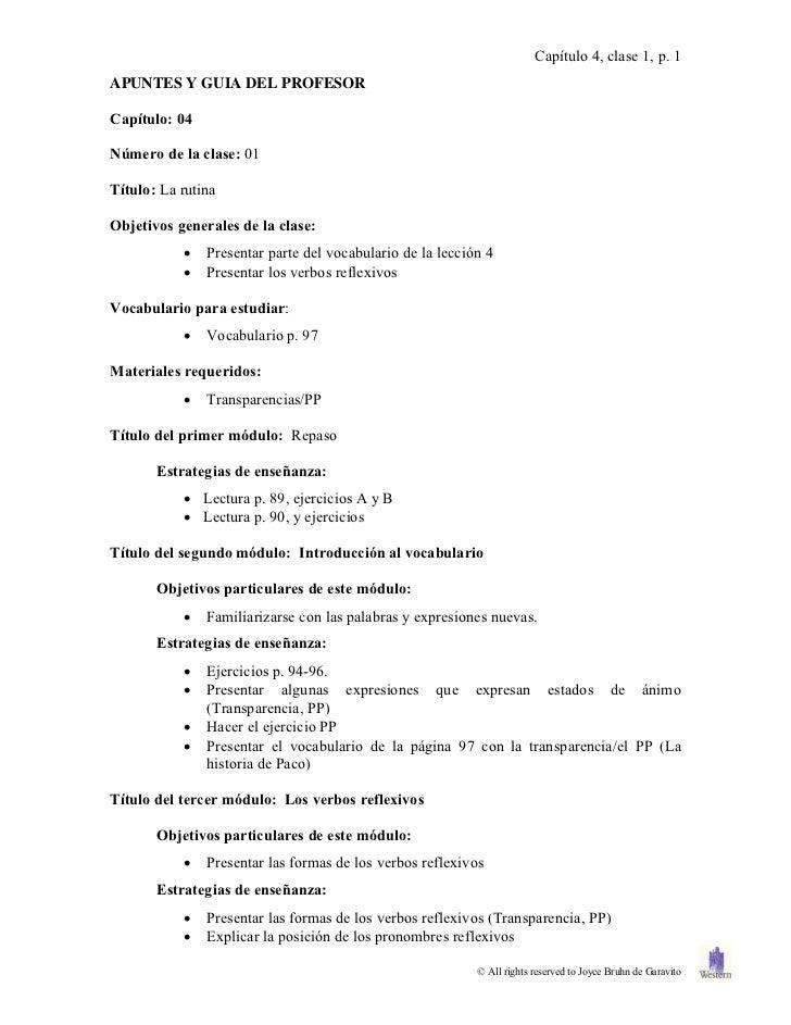 Capítulo 4, clase 1, p. 1APUNTES Y GUIA DEL PROFESORCapítulo: 04Número de la clase: 01Título: La rutinaObjetivos generales...