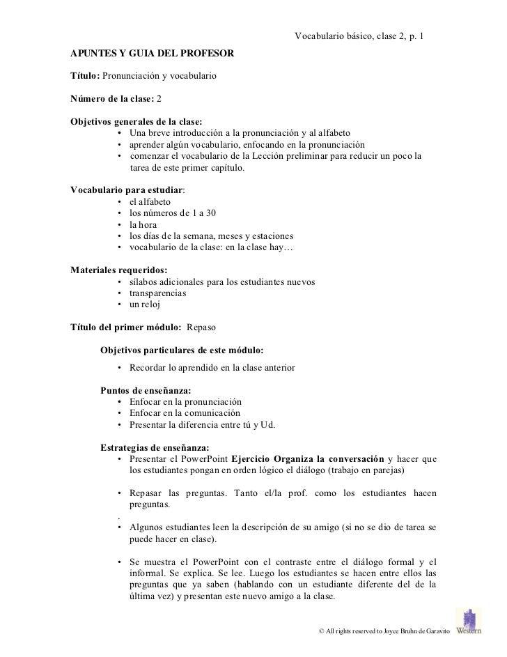 Vocabulario básico, clase 2, p. 1APUNTES Y GUIA DEL PROFESORTítulo: Pronunciación y vocabularioNúmero de la clase: 2Objeti...