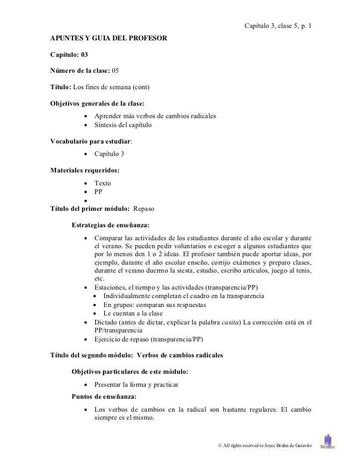Capítulo 3, clase 5, p. 1APUNTES Y GUIA DEL PROFESORCapítulo: 03Número de la clase: 05Título: Los fines de semana (cont)Ob...