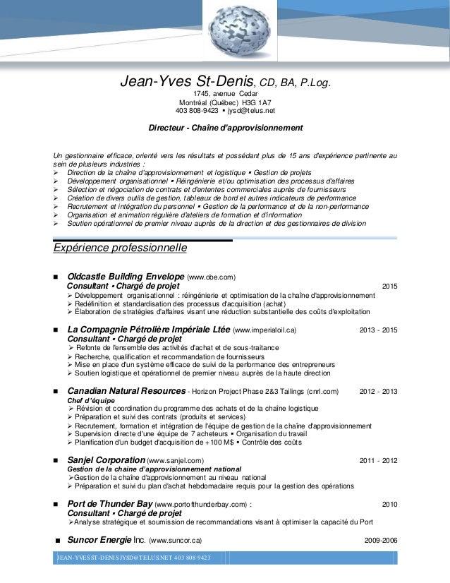 JEAN-YVES ST-DENIS JYSD@TELUS.NET 403 808 9423 1 Jean-Yves St-Denis, CD, BA, P.Log. 1745, avenue Cedar Montréal (Québec) H...
