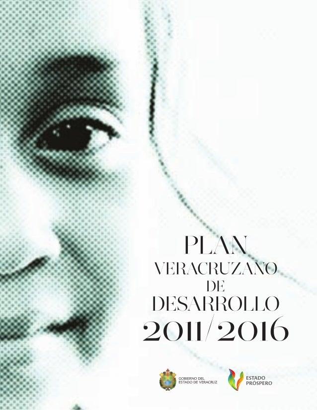 Plan veracruzano de desarrollo 2011-2016 1