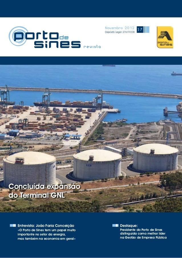 Novembro 2012 Depósito Legal: 276191/08 57 Entrevista: João Faria Conceição «O Porto de Sines tem um papel muito important...