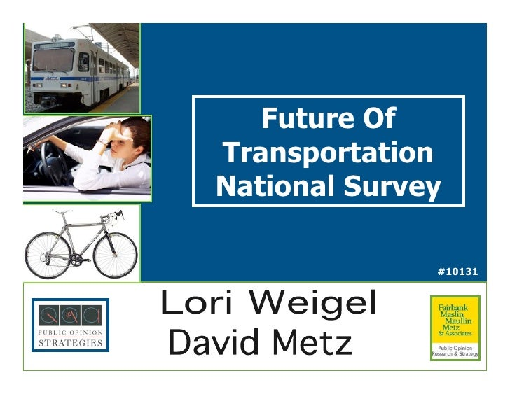 Future Of Transportation National Survey                #10131                       !