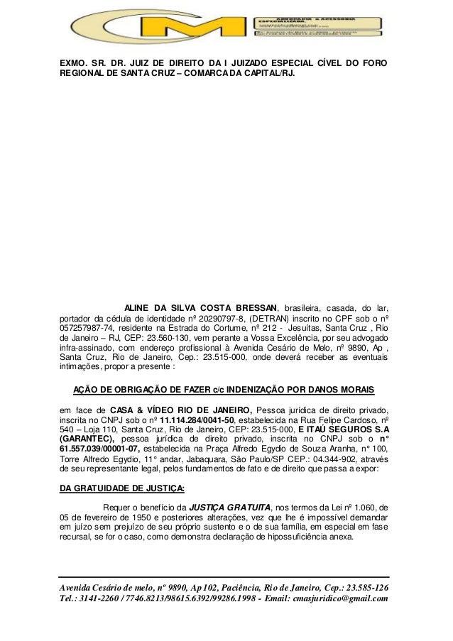 Avenida Cesário de melo, nº 9890, Ap 102, Paciência, Rio de Janeiro, Cep.: 23.585-126 Tel.: 3141-2260 / 7746.8213/98615.63...