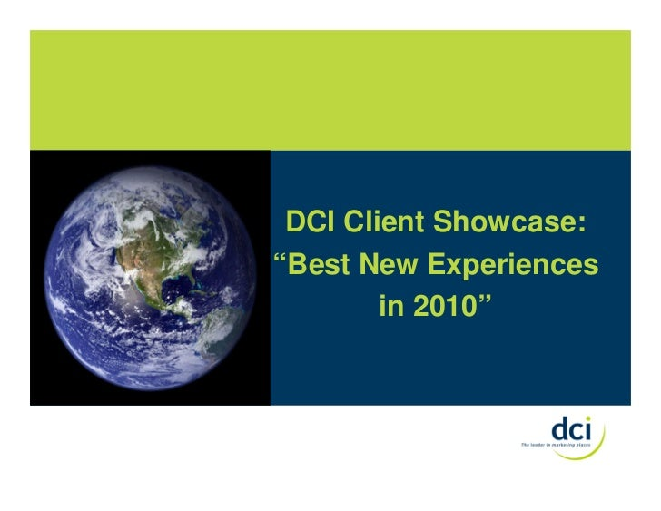 """DCI Client Showcase:  """"Best New Experiences in 2010"""""""