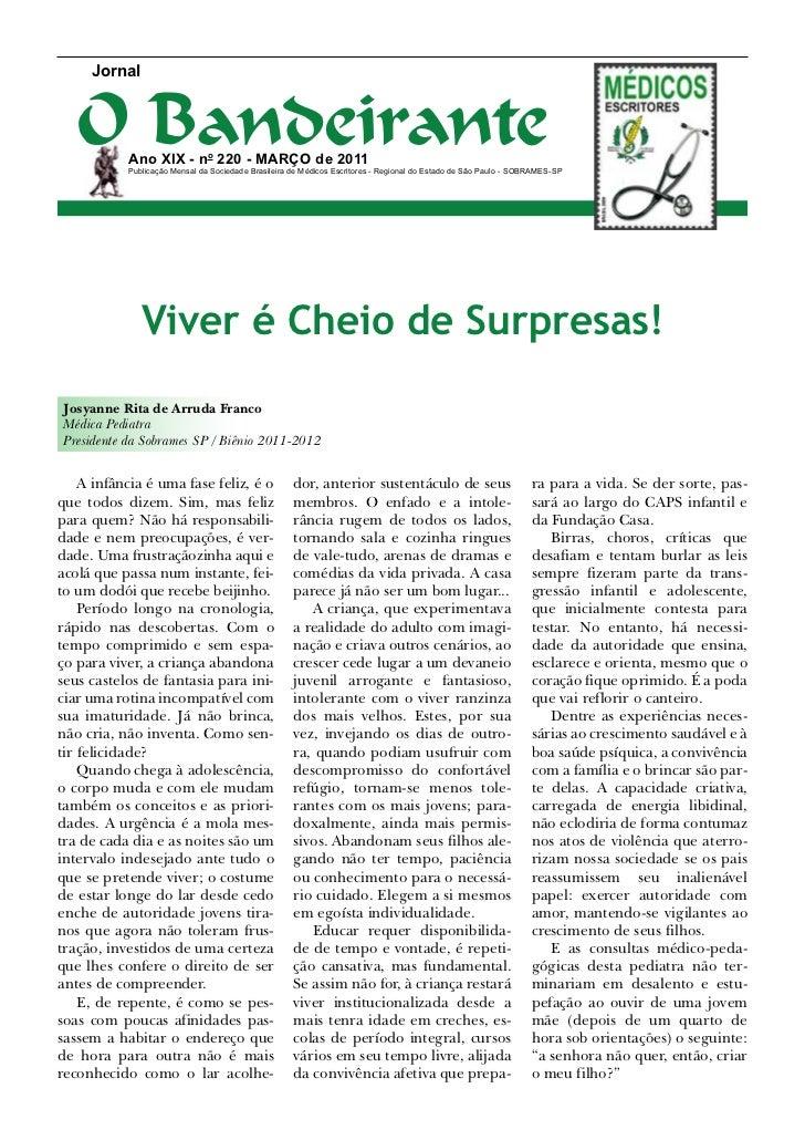 Jornal   O Bandeirante           Ano XIX - no 220 - março de 2011           Publicação Mensal da Sociedade Brasileira de M...