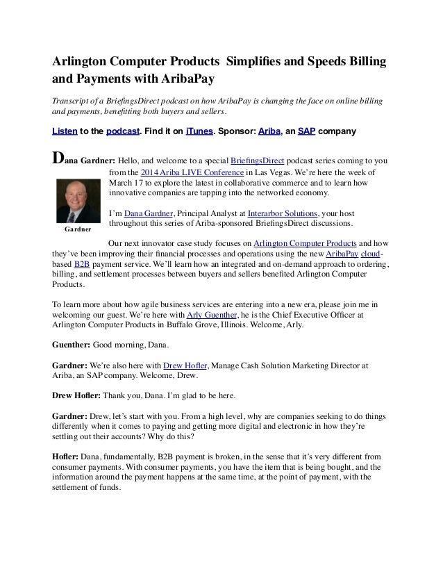 Arlington Computer Products Simplifies and Speeds Billing and Payments with AribaPay Transcript of a BriefingsDirect podcas...