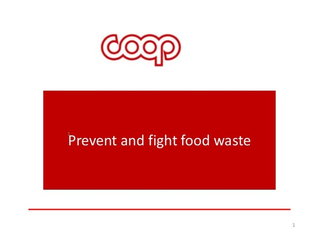 1  Prevent and fight food waste  1