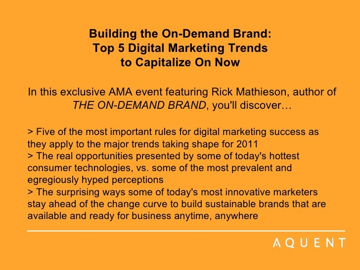 Building the On-Demand Brand:  Top 5 Digital Marketing Trends  to Capitalize On Now    In this exclusive AMA event featuri...