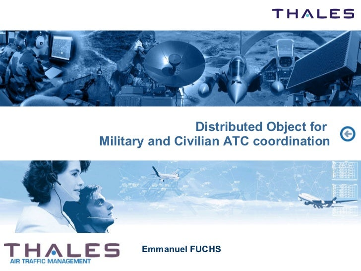 Distributed Object for  Military and Civilian ATC coordination Emmanuel FUCHS