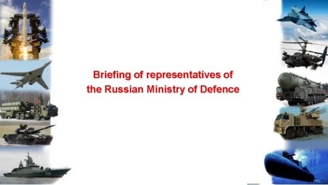 3; 3;  - :  3'   1 1.  'I,  .3 . _r ' 4 ' _.  Briefing of representatives of  the Russian Ministry of Defence
