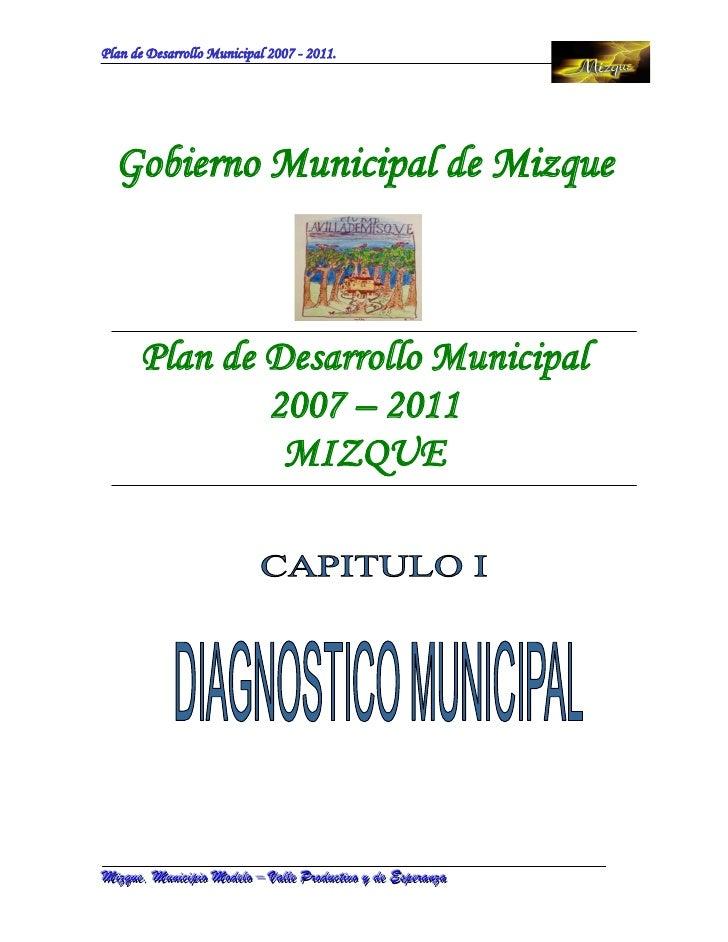 Gobierno Municipal de Mizque         Plan de Desarrollo Municipal                 2007 – 2011                  MIZQUEMiizz...