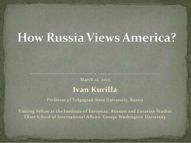 March 12, 2013                          Ivan Kurilla             Professor of Volgograd State University, RussiaVisiting F...