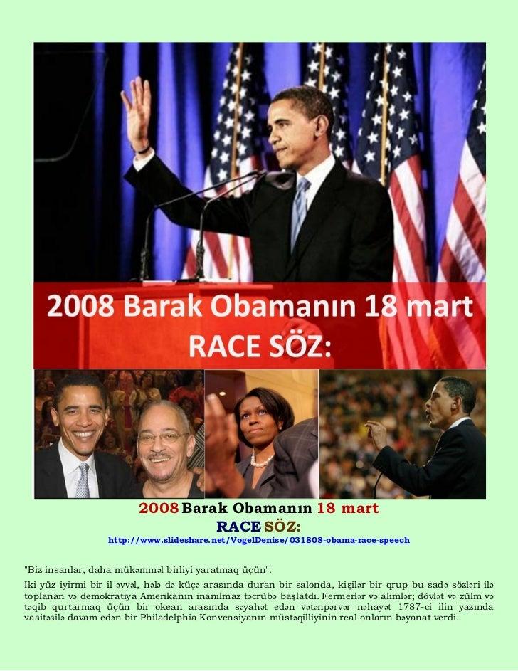 2008 Barak Obamanın 18 mart                                  RACE SÖZ:                  http://www.slideshare.net/VogelDen...
