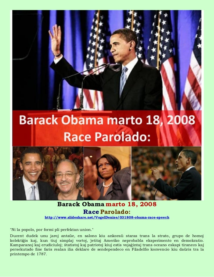 Barack Obama marto 18, 2008                                 Race Parolado:                   http://www.slideshare.net/Vog...