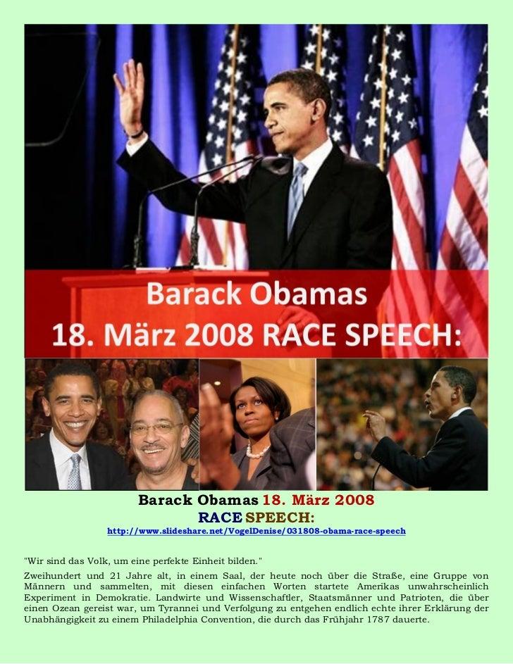 Barack Obamas 18. März 2008                                RACE SPEECH:                  http://www.slideshare.net/VogelDe...