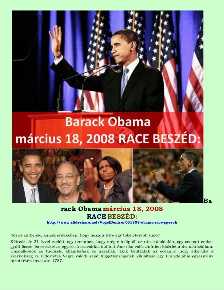 Ba                         rack Obama március 18, 2008                                RACE BESZÉD:                  http:/...