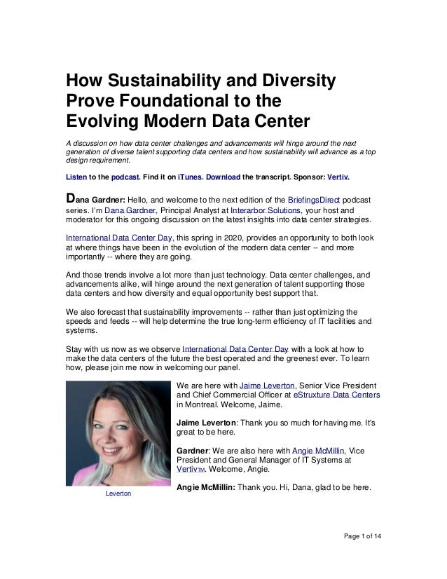 Page 1 of 14 How Sustainability and Diversity Prove Foundational to the Evolving Modern Data Center A discussion on how da...