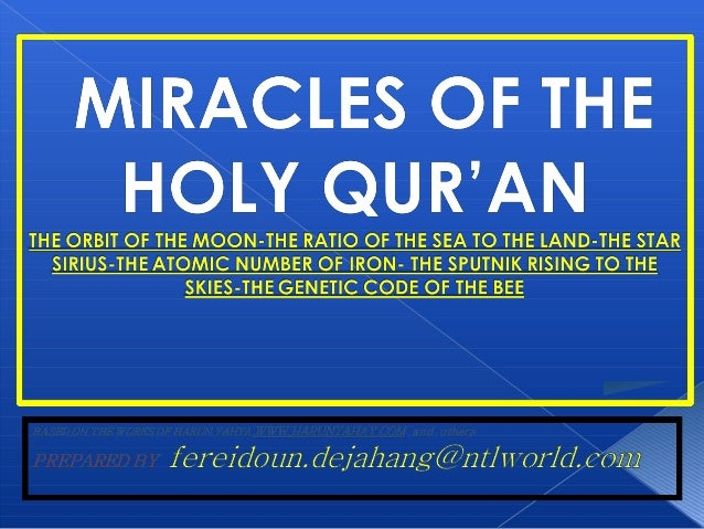 The HolyThe Holy Qur'an is theQur'an is the Word of AllahWord of Allah