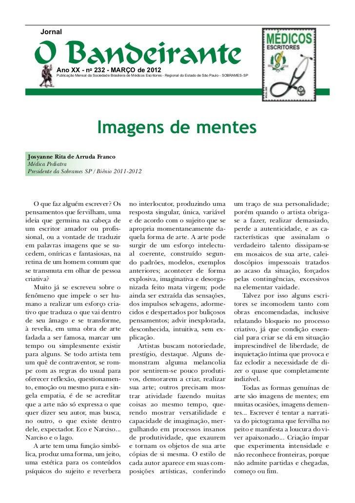 Jornal   O Bandeirante           Ano XX - no 232 - MARÇO de 2012           Publicação Mensal da Sociedade Brasileira de Mé...