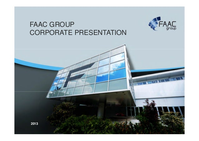 Faac Group Corporate Presentation 2013