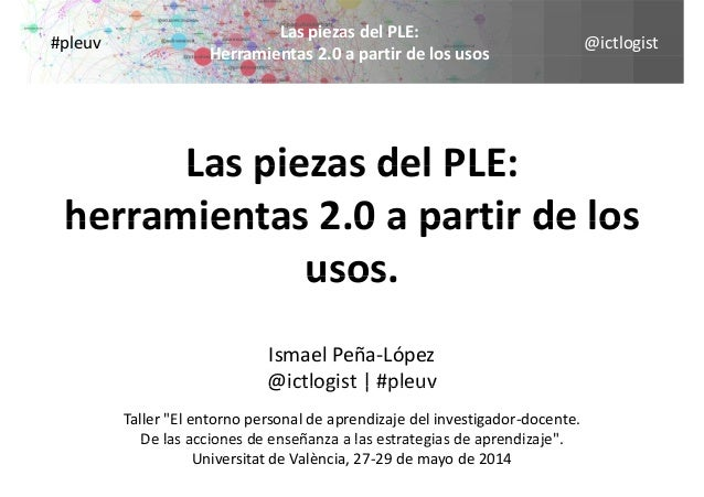 @ictlogist LaspiezasdelPLE: Herramientas 2 0 a partir de los usos #pleuv Herramientas2.0apartirdelosusos Las piez...