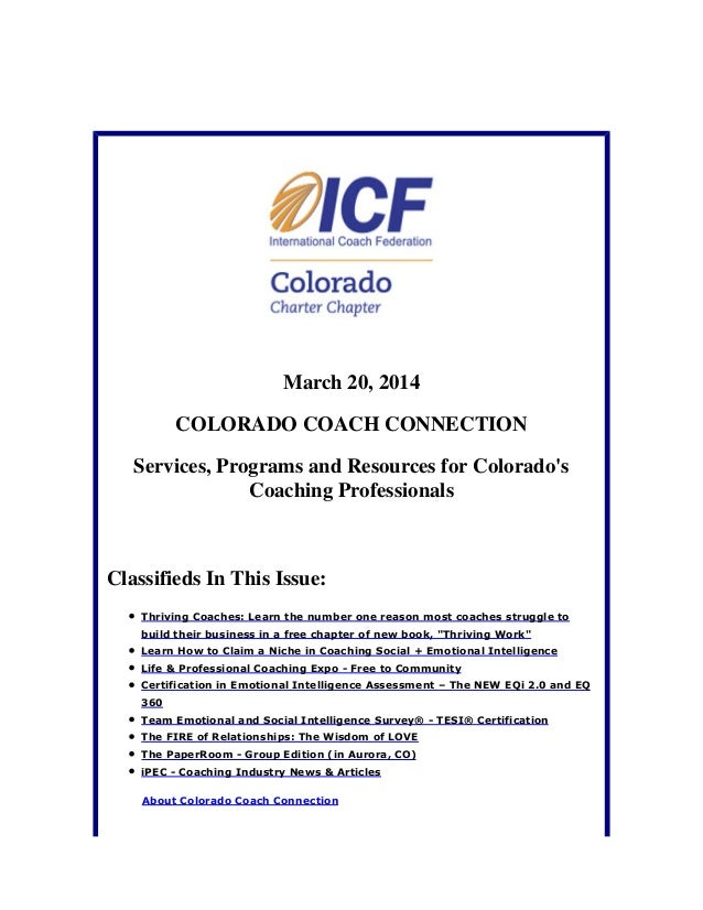 March 20, 2014 COLORADO COACH CONNECTION Services, Programs and Resources for Colorado's Coaching Professionals Classified...